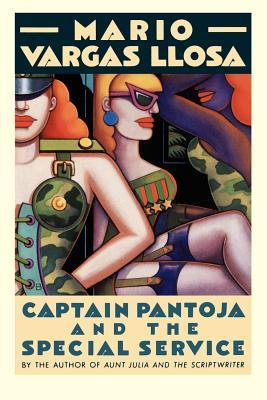 Captain Pantoja and the Special Service By Vargas Llosa, Mario/ Kolovakos, Gregory/ Christ, Ronald